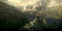My Kingdom Awakes by tigaer on DeviantArt