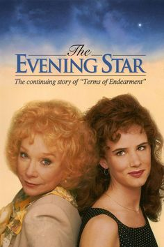 "Evening Star movie (sequel to ""Terms of Endearment"")"