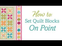 ▶ How to set quilt blocks on point (no templates, no math!) - YouTube