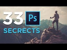 33 Photoshop Secrets - YouTube