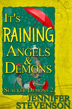 Slacker Demons 2: It's Raining Angels and Demons