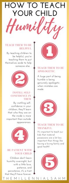 Learn How To Teach Your Child Humility in 5 simple steps. #parentingtips #children #positiveparenting #parenting #parentingadvice Positive Parenting   Raising Great Children   Parenting Advice