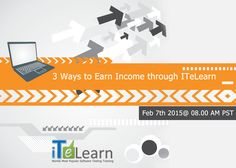 "ITeLearn is going to organize a free live session on ""3 Ways to Earn Income through ITeLearn"", scheduled on Feb 7th 2015@ 08.00 AM PST. To become an affiliate, you need to just fill the form to start the process. The entire process will be briefly explained by experts. Don't Miss this chance to earn income.   Register Here: http://www.itelearn.com/affiliates/"