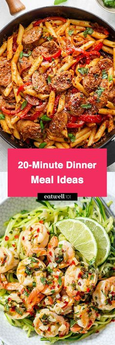 Delicious dinner meals ideas in less than 20 minutes — Make your life so much easier with super easy and tasty recipes.
