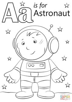 Letter A is for Astronaut | Super Coloring