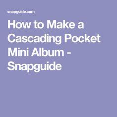 How to Make a Cascading Pocket Mini Album - Snapguide