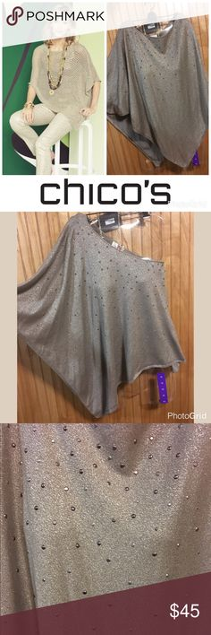 Chico's Metallic Stud Embellished Poncho Very elegant metallic Stud Embellished poncho from Chico's. The color is an oatmeal or taupe. Material is a lightweight sweater material that has a bit of stretch. The studs are kindof Metallic too; they look copper and when you turn them another way, they look silver. Very beautiful, and only worn twice. It just sits in the closet, so it needs a new home now. EUC. One size fits all. Chico's Tops