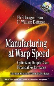 manufacturing at warp speed