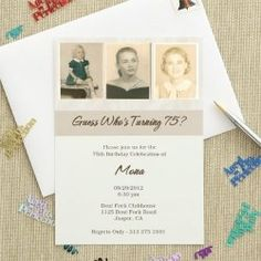 75th Birthday Party Invitation - love that you can showcase the guest of honor at different stages in their life!