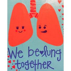 Medical Pun- We be-LUNG together :) Love & Romance by SpottedSeahorse on Etsy https://www.etsy.com/listing/279008250/medical-pun-we-be-lung-together-love