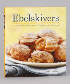 Take a look at this Williams-Sonoma Collection: Ebelskivers Hardcover by Simon & Schuster on #zulily today!