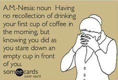 I just hate when that happens...that means that I didn't take time to enjoy that first cup. Must stop and smell the coffee!