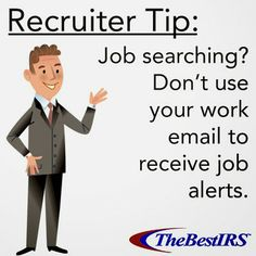 If you're job searching, don't use your work email. It will look bad to both your current & future employer. #Career #careeradvice #careertips #recruiter #recruitertips