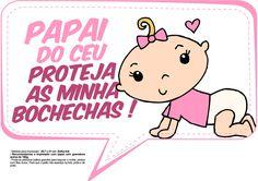 Plaquinhas-para-Chá-de-Bebê-Papai-do-céu-proteja-as-minhas-bochechas-menina1.jpg 1.563×1.105 pixels