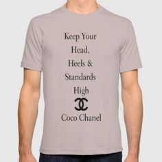 """(Unisex CocoChanel Quote """"Keep Your Heads Heels and Standards High"""" (White Background) T-Shirt) #BlackWhite #CocoChanelQuoteKeepYourHead #GraphicDesign #HeelsStandardsHighWithAWhiteBackgroundAndDoubleCLogo is available on Funny T-shirts Clothing Store   http://ift.tt/2fKusi3"""