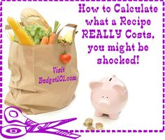 Do you know how to figure out exactly how much a recipe costs you to make? You may be surprised at the REAL Cost...