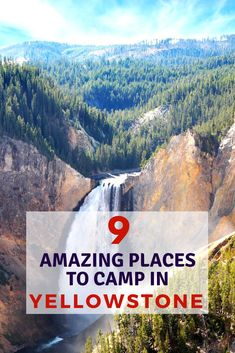 Thinking about visiting Yellowstone National Park? It's absolutely gorgeous everywhere you go, especially for camping. Check out these 9 amazing places to camp in Yellowstone! #camping #yellowstone #nationalpark #outdoors #tent #family #fun #nature #campinghacks #travel