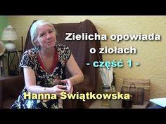 Zielicha opowiada o ziołach, część 1 – Hanna Świątkowska   Porozmawiajmy TV