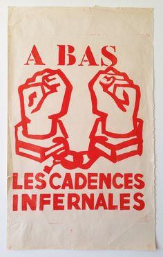 'A Bas les Cadences Infernales', Screenprint, 1968. £1,250.00 - Mai 68 Poster Fine Art prints paintings drawings sculpture uk