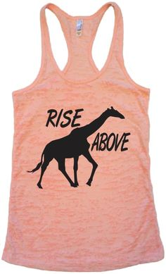 rise above #fitness #gym #workout #burnout #giraffes GIRAFFE TANK LIGHT PINK