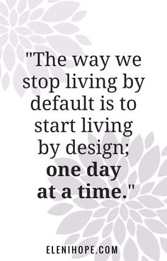 I don't know about you, but sometimes when I think about changing or redesigning my life, it can seem very overwhelming. That's why I suggest that you focus on redesigning your days because that's a more doable place to start. Here's a 7 step process that will help you get started. Life Coach Quotes, Life Quotes, Music Quotes, Wisdom Quotes, Quotes Quotes, Self Confidence Tips, Confidence Building, Christian Life Coaching, What Is Self