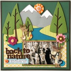 Cricut Back to Nature layout by Jana Eubanks -- Love this and hope to find a picture to use to make a similar layout!