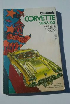Chilton's Corvette Repair guide for years 1953-1962. Repair and tune up guide. Great for collector or do it yourself. Book is in excellent condition. Copyright 1971. | eBay!
