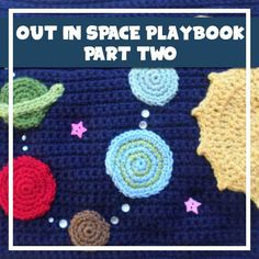 MY CROCHET OUT IN SPACE PLAYBOOK PART TWO CREATIVE CROCHET WORKSHOP - free pattern
