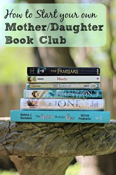 Tips, book recommendations and a free printable to help you organize your own mother/daughter book club!