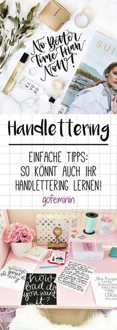 DIY-Trend Handlettering: So lernt ihr wunderschön zu schreiben #handlettering #diy