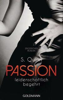 Eine Bücherwelt: S. Quinn - Passion 1