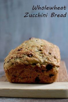 Wholewheat Zucchini Bread for