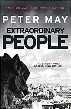 Peter May: Extraordinary People (Enzo Files)