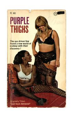 The sleaze continues. From the late 60's/ early 70's. I've never seen books like this in used books stores!