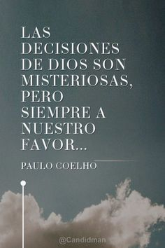 〽️️️️️️️️️️Paulo Coelho Lds Quotes, Spanish Quotes, Poems, Prayers, Letters, God, Life, Inspiration, Awesome Quotes