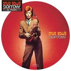 "David Bowie Sorrow - 7"" picture disc"