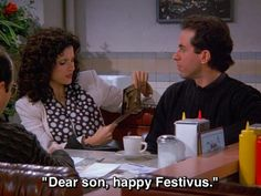 """""""Festivus is your heritage, George. Happy Festivus, King Of Queens, Tv Quotes, Funny Quotes, Jerry Seinfeld, Tv Show Music, Classic Comedies, How I Met Your Mother, Book Tv"""
