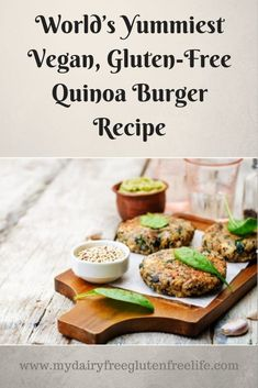 World's Yummiest Vegan, Gluten-Free Quinoa Burger Recipe - My DairyFree GlutenFree Life