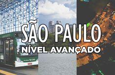 14 truques para viver São Paulo em um nível avançado