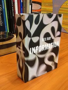 """ON SALE NOW: Rex Ray """"Information"""" Book, released this year"""