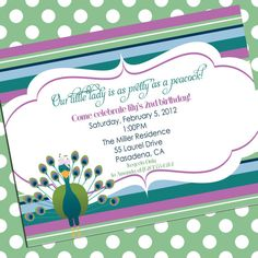 "Peacock invite - maybe it could say ""As pretty as a peacock.You're invited to an afternoon garden party for ________'s birthday! Peacock Birthday Party, 6th Birthday Parties, Girl Birthday, 9th Birthday, Birthday Ideas, Printable Invitations, Party Printables, Baby Shower Invitations, Peacock Baby"