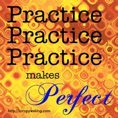 Graphics for the 15 Habits of Great Writers Challenge from Jeff Goins. Day Four: Practice