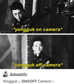 Yongguk on & off camera