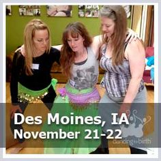 Training Schedule - Dancing For Birth will be in Des Moines, IA in November! Join us #DancingForBirth