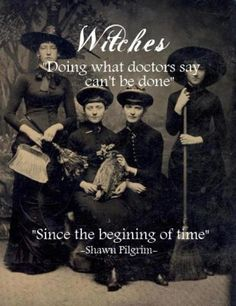 Sometimes a witch is just a woman who is just too smart for her own good...