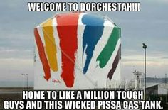 Ah, Dorchester, My first stop on this planet. And that IS a wicked pissa gas tank!