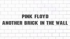 Pink Floyd - Another brick in the wall (Parts 1, 2 & 3) (2011 - Remaster...