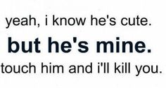hes-mine-love-quotes-for-him.png (458×246)