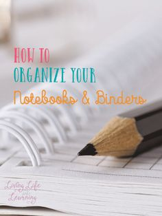 Get ready for homeschool by ideas on how to organize your notebooks and binders