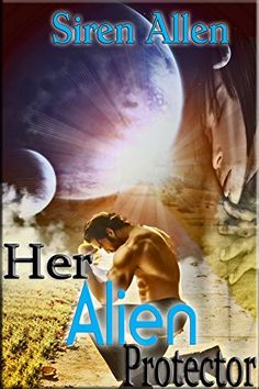 Her Alien Protector (The Beasts From Beyond Book 1) by Si... https://www.amazon.com/dp/B01G3S6SEY/ref=cm_sw_r_pi_dp_CKxrxbK9BTV85